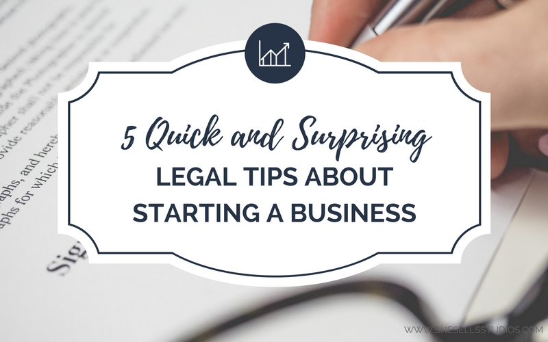 5 Quick and Surprising Legal Tips About Starting a Business
