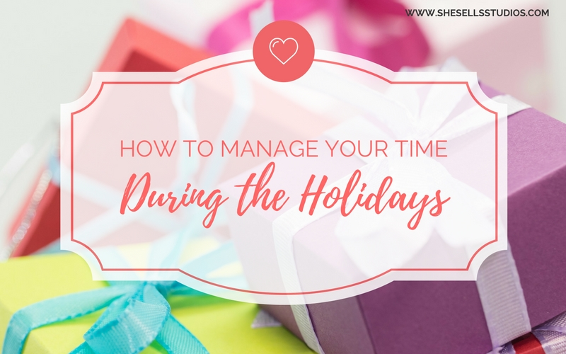 How To Manage Your Time During the Holidays