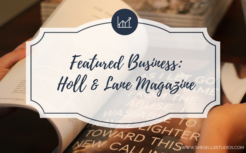 Featured Business: Holl & Lane Magazine