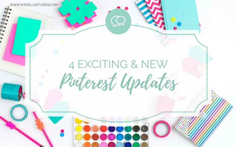 4 Exciting & New Pinterest Updates